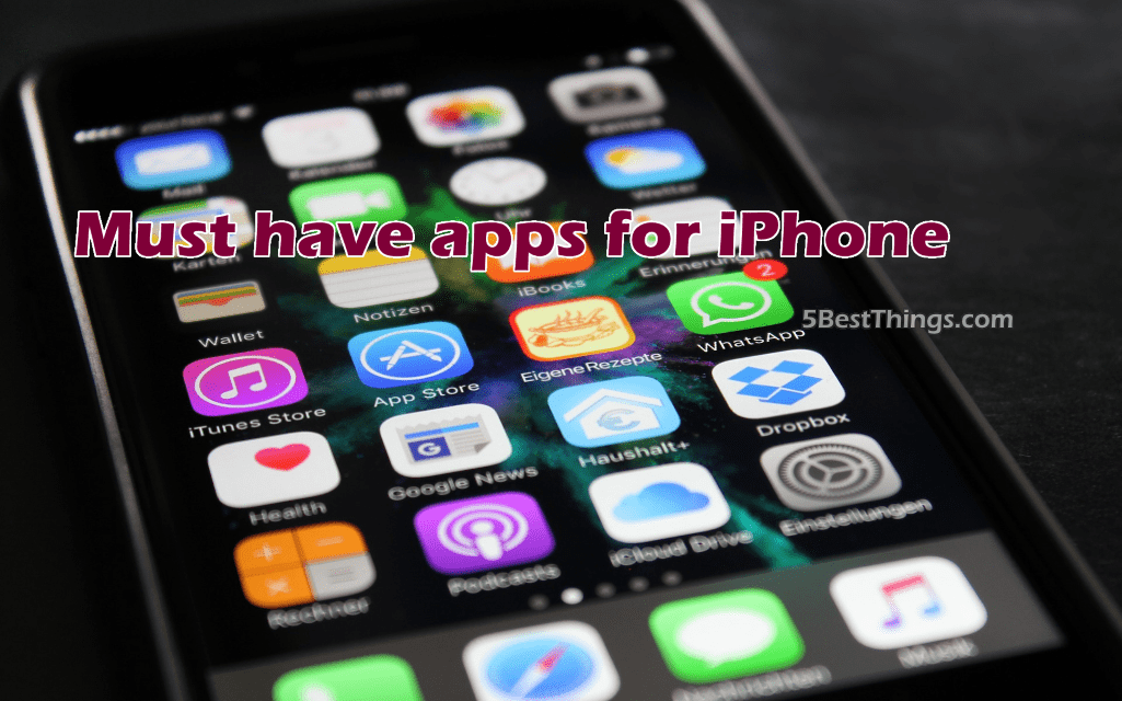Must have apps for iPhone