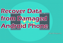 Recover Data from Damaged Android Phone