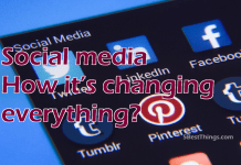 Social media How it's changing everything