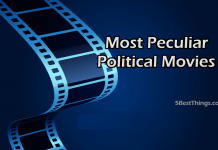 Most Peculiar Political Movies