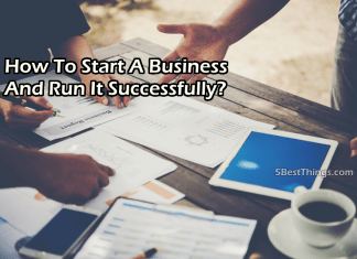 Start A Business And Run It Successfully