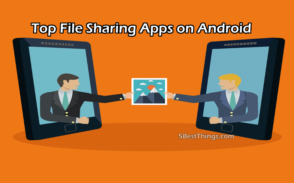 Top File Sharing Apps on Android