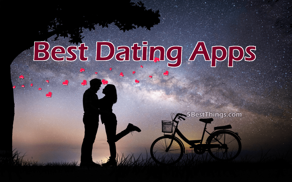 5 best dating apps