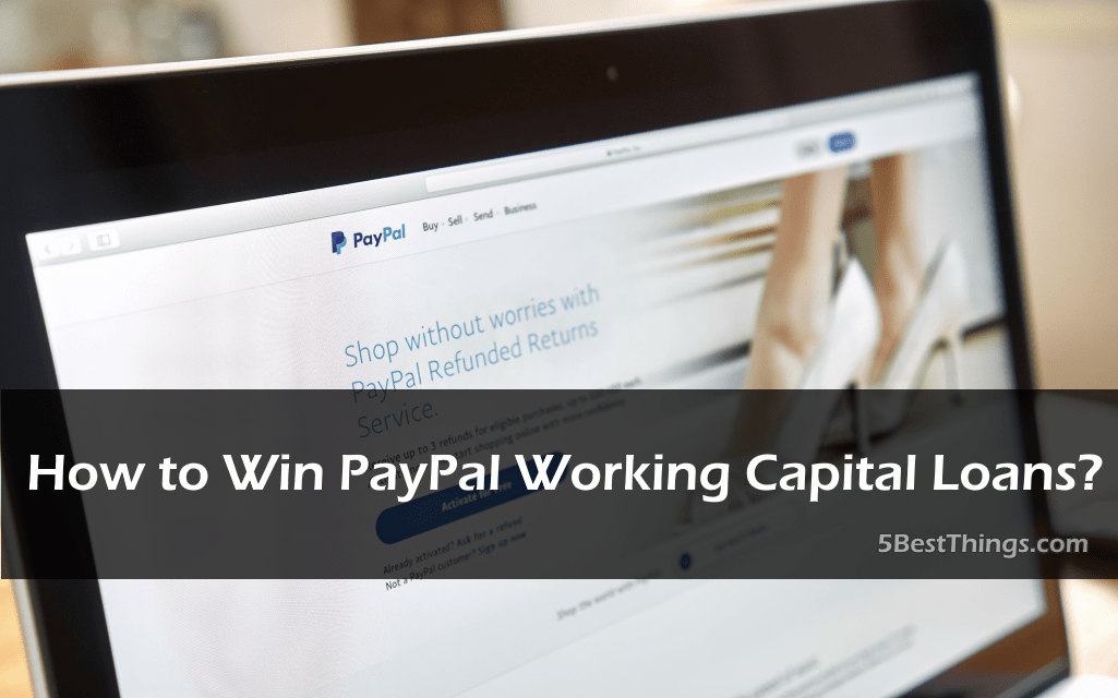 How to Win PayPal Working Capital Loans