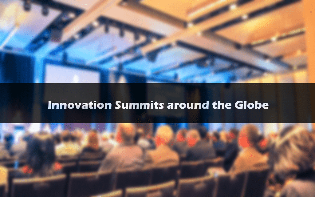 Innovation Summits around the Globe