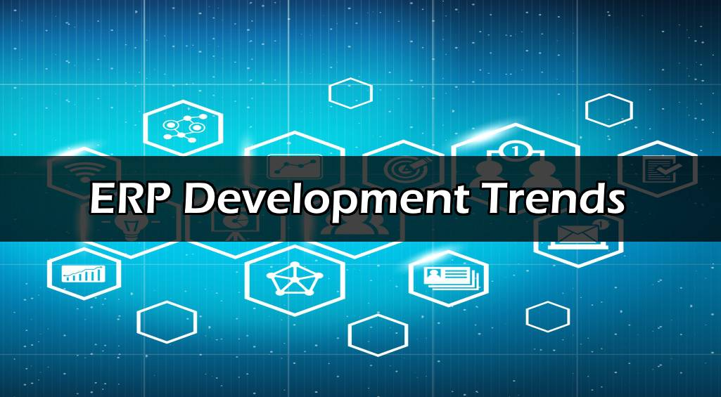 ERP Development Trends