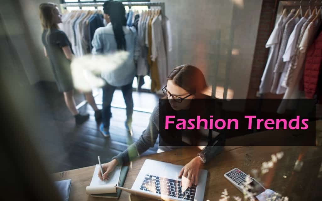 Must-Follow Fashion Trends