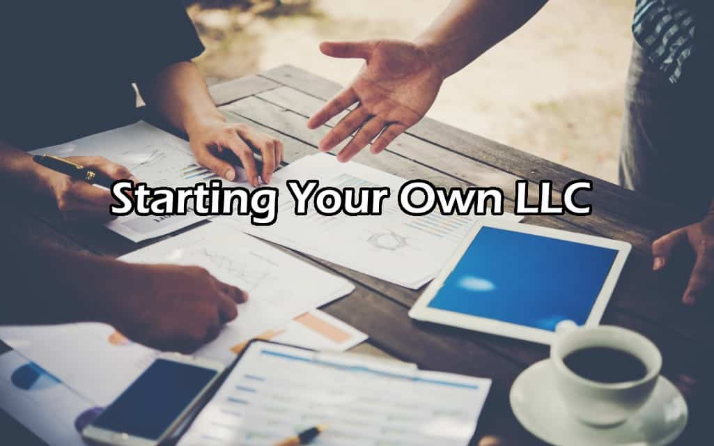 Starting Your Own LLC