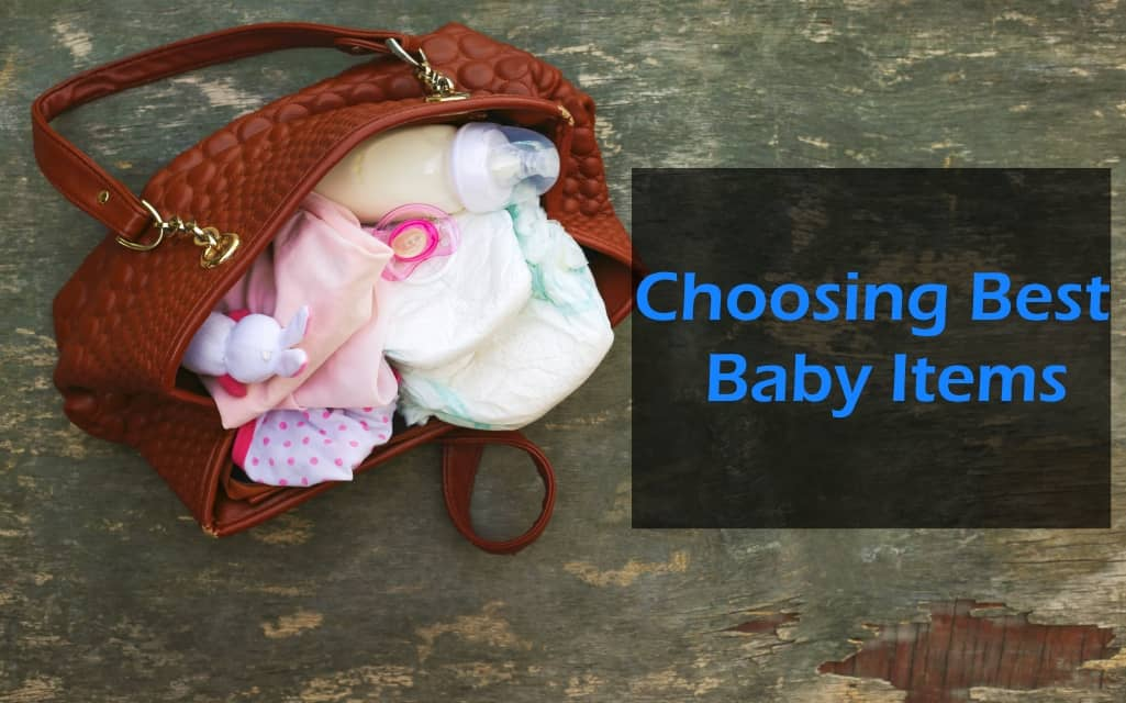 Choosing Best Baby Items