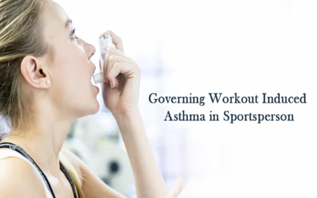 Governing Workout Induced Asthma