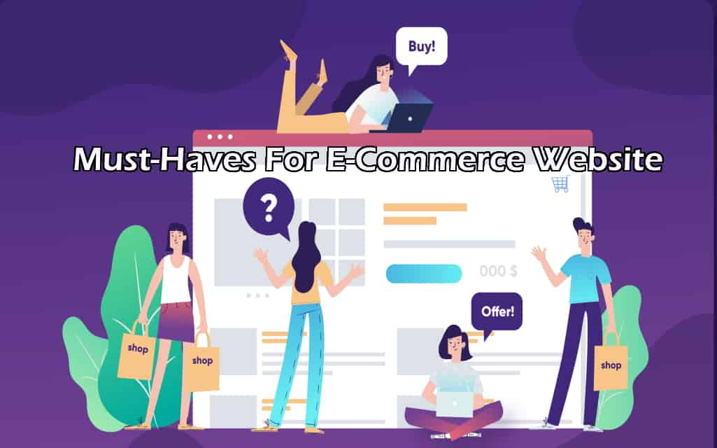 Must-Haves For ECommerce Website